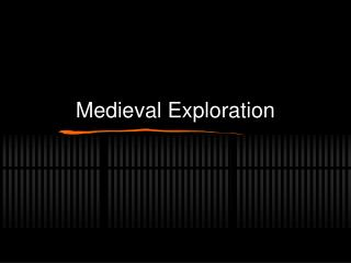 Medieval Exploration