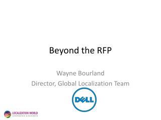 Beyond the RFP
