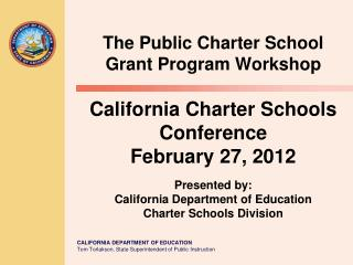 California Charter Schools Conference February 27, 2012