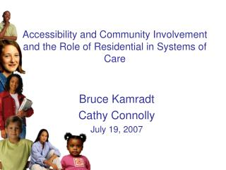 Accessibility and Community Involvement and the Role of Residential in Systems of Care