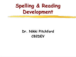Spelling  Reading Development
