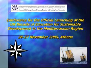 The Foundation � s Programme on Education for Sustainable Development