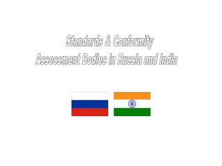 Standards & Conformity Assessment Bodies in Russia and India