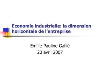 Economie industrielle: la dimension horizontale de l'entreprise