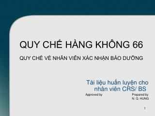 T�i li?u hu?n luy?n cho nh�n vi�n CRS/ BS Approved by		Prepared by  				N. Q. HUNG
