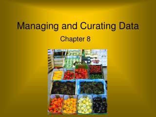Managing and Curating Data