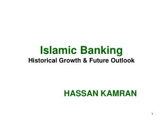 Islamic Banking Historical Growth & Future Outlook