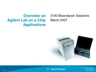 Overview on  Agilent Lab on a Chip Applications