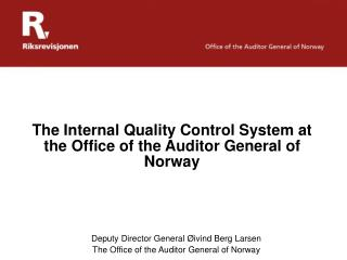 The Internal Quality Control System at the Office of the Auditor General of Norway