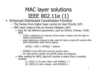 MAC layer solutions IEEE 802.11e (1)