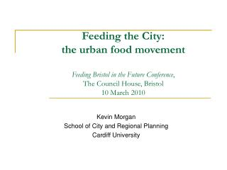 Kevin Morgan School of City and Regional Planning Cardiff University