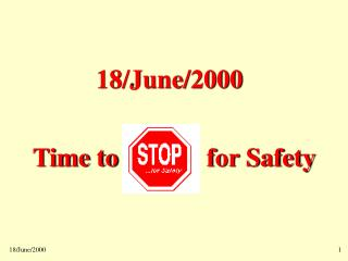 Time to for Safety