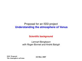 Proposal for an ISSI project Understanding the atmosphere of Venus