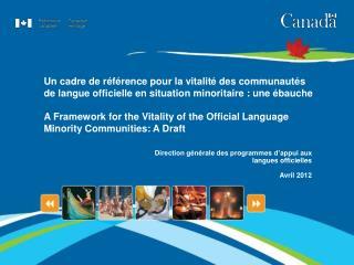 Direction générale des programmes d'appui aux  langues officielles Avril 2012