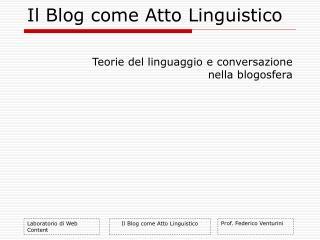 Il Blog come Atto Linguistico