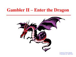 Gambler II – Enter the Dragon