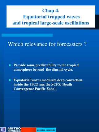 Chap 4. Equatorial trapped waves   and tropical large-scale oscillations