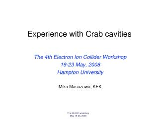 Experience with Crab cavities