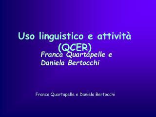 Uso linguistico e attività (QCER)