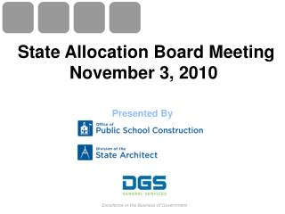 State Allocation Board Meeting November 3, 2010