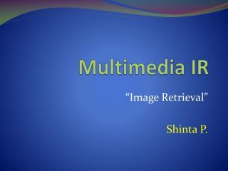 Multimedia IR