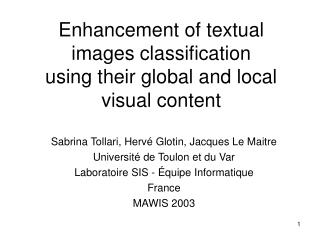Enhancement of textual images classification using their global and local visual content