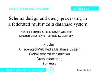 Schema design and query processing in  a federated multimedia database system
