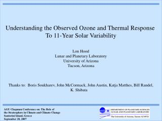 Understanding the Observed Ozone and Thermal Response  To 11-Year Solar Variability  Lon Hood