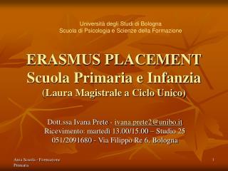 ERASMUS PLACEMENT Scuola Primaria e Infanzia (Laura Magistrale a Ciclo Unico)