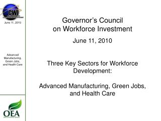 Governor's Council on Workforce Investment June 11, 2010