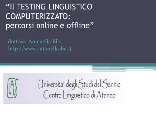 """""""Il TESTING LINGUISTICO COMPUTERIZZATO:  percorsi online e offline"""""""
