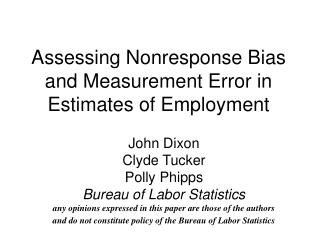 Assessing Nonresponse Bias and Measurement Error in Estimates of Employment