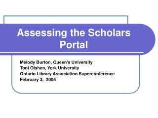 Assessing the Scholars Portal