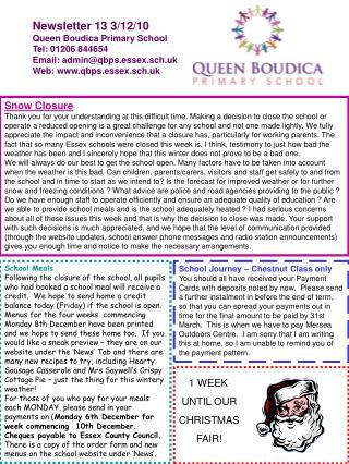 Newsletter 13 3/12/10 Queen Boudica Primary School Tel: 01206 844654