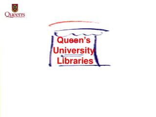 Queen�s  University  Libraries