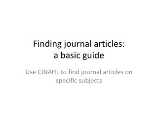 Finding journal articles: a basic guide