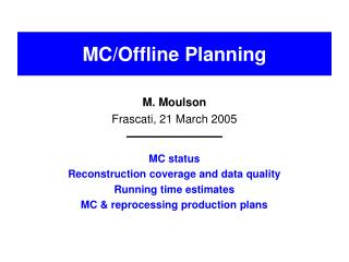 MC/Offline Planning