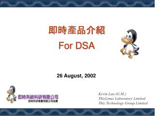 Kevin Lau (G.M.) ThizLinux Laboratory Limited Thiz Technology Group Limited