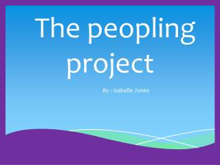 The peopling                     project
