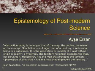 Epistemology of Post-modern  Science