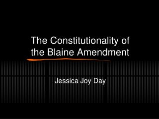 The Constitutionality of the Blaine Amendment