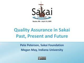 Quality Assurance in Sakai Past, Present and Future