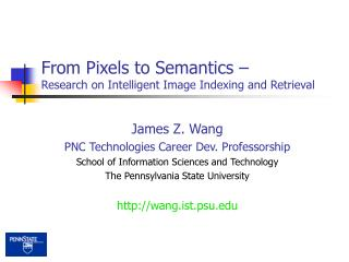 From Pixels to Semantics � Research on Intelligent Image Indexing and Retrieval