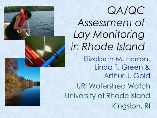 QA/QC Assessment of  Lay Monitoring in Rhode Island