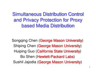 Simultaneous Distribution Control and Privacy Protection for Proxy based Media Distribution