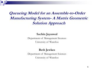 Queueing Model for an Assemble-to-Order Manufacturing System- A Matrix Geometric Solution Approach