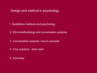 Design and method in psychology