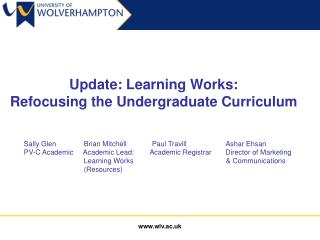 Update: Learning Works:  Refocusing the Undergraduate Curriculum