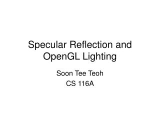 Specular Reflection and OpenGL Lighting