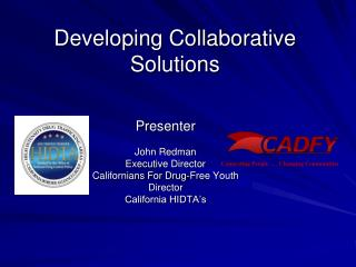 Developing Collaborative Solutions
